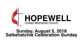 August 05, 2018 – Salkehatchie Celebration Sunday